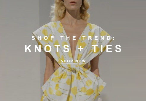 Shop the Trend: Ties and Knots