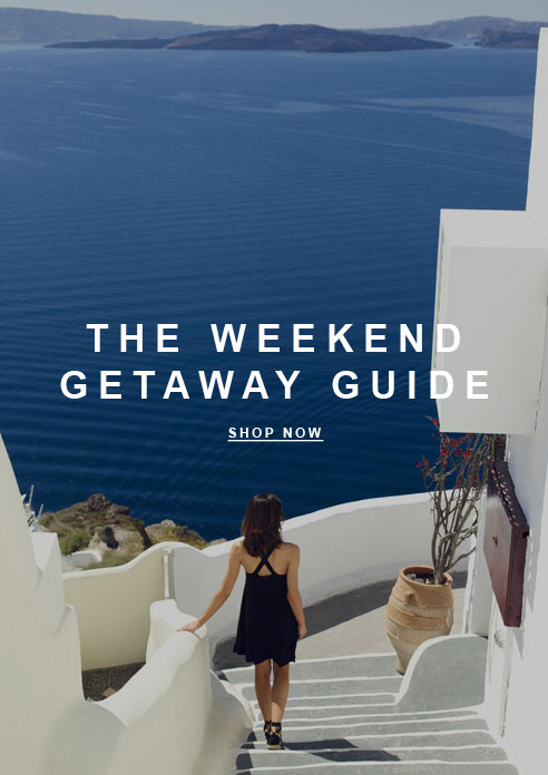 The Weekend Getaway Guide
