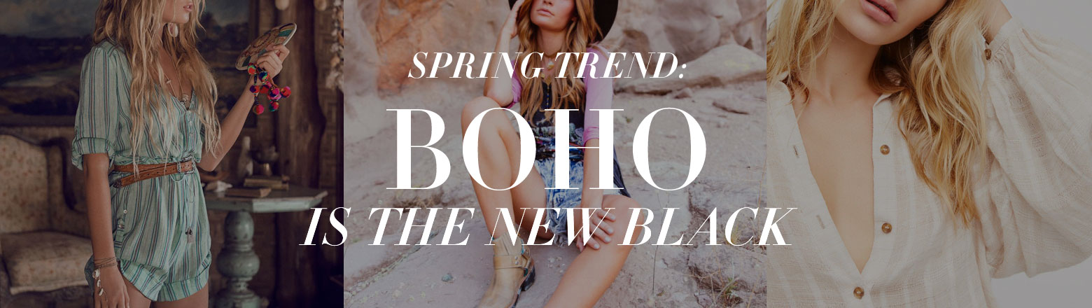 Shoptiques Fashion Trends: Spring Trends: Boho Style