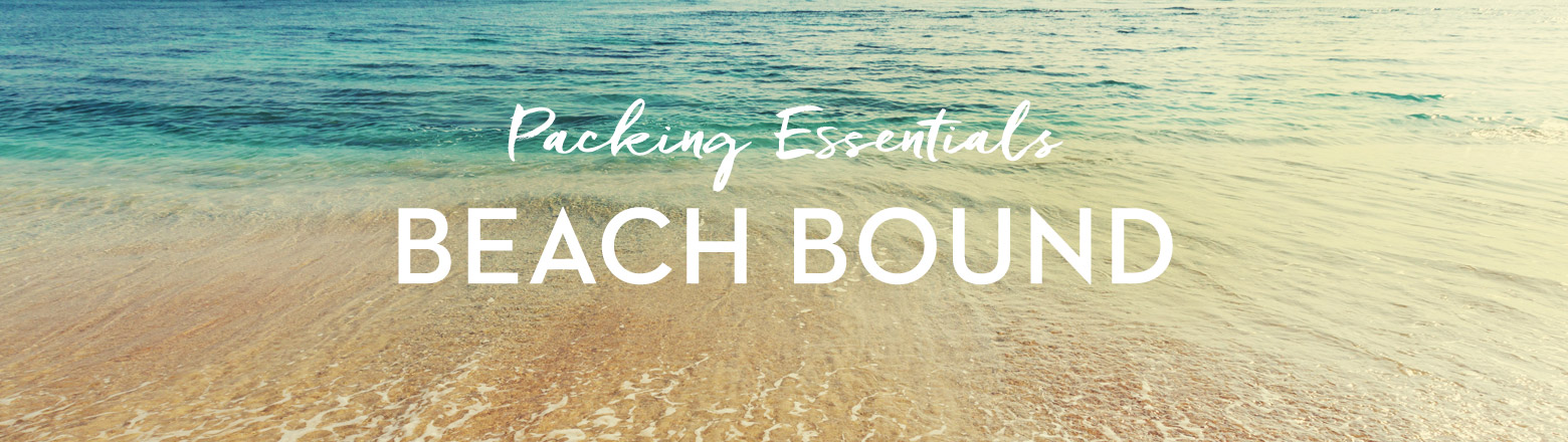 Shoptiques Fashion Trends: Packing Essentials: Beach Vacation