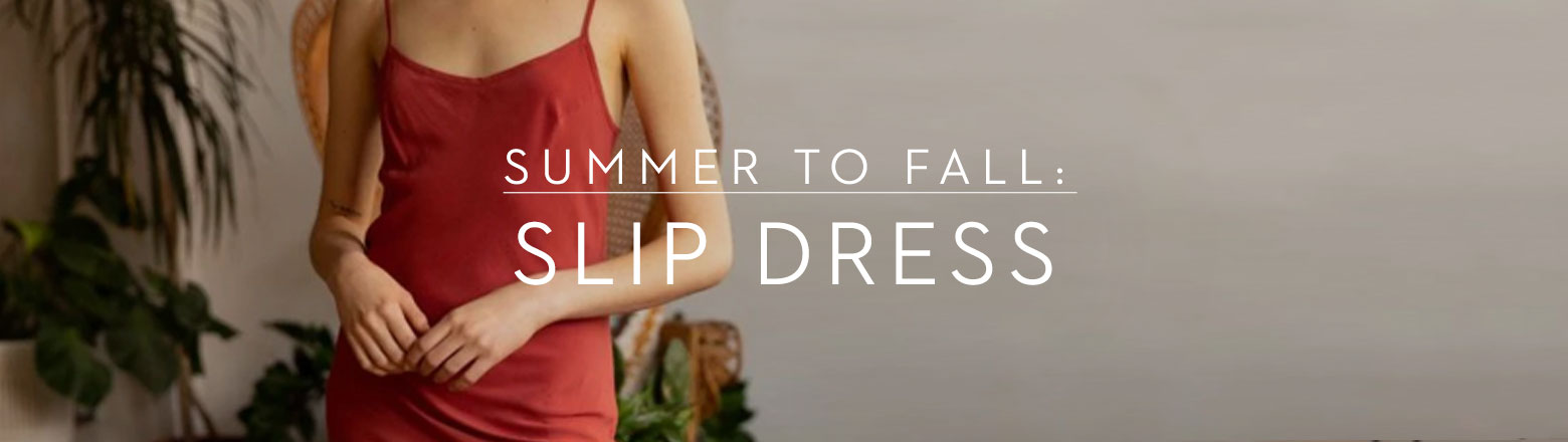 Shoptiques Fashion Trends: Summer to Fall: Slip Dress