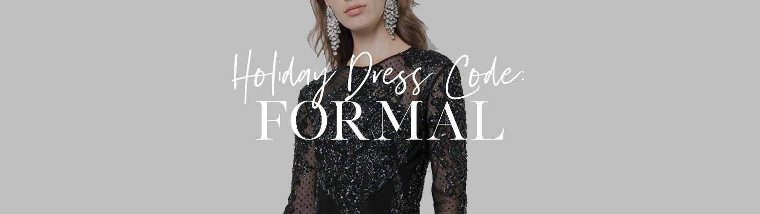 Shoptiques Fashion Trends: Holiday Dress Code: Formal