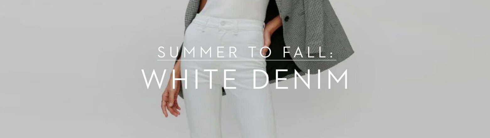 Shoptiques Fashion Trends: Summer to Fall: White Denim