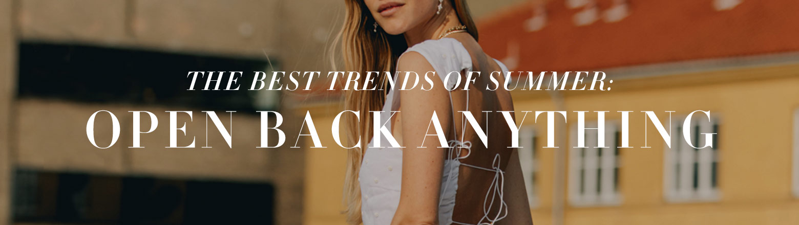 Shoptiques Fashion Trends: Summer Trend: Open Back Anything