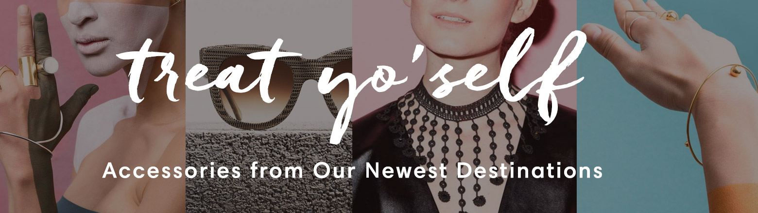 Shoptiques Fashion Trends: Treat Yo'Self: Accessories from around the Globe