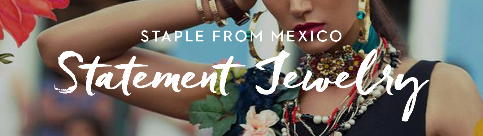 Shoptiques Fashion Trends: Statement Jewelry from Mexico