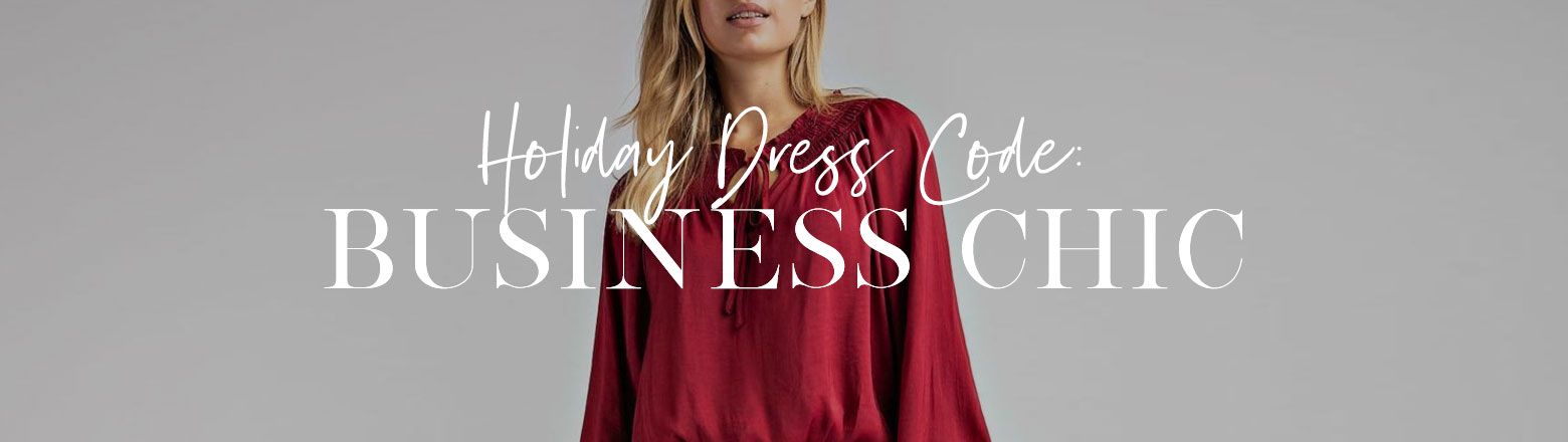 Shoptiques Fashion Trends: Holiday Dress Code: Business Chic