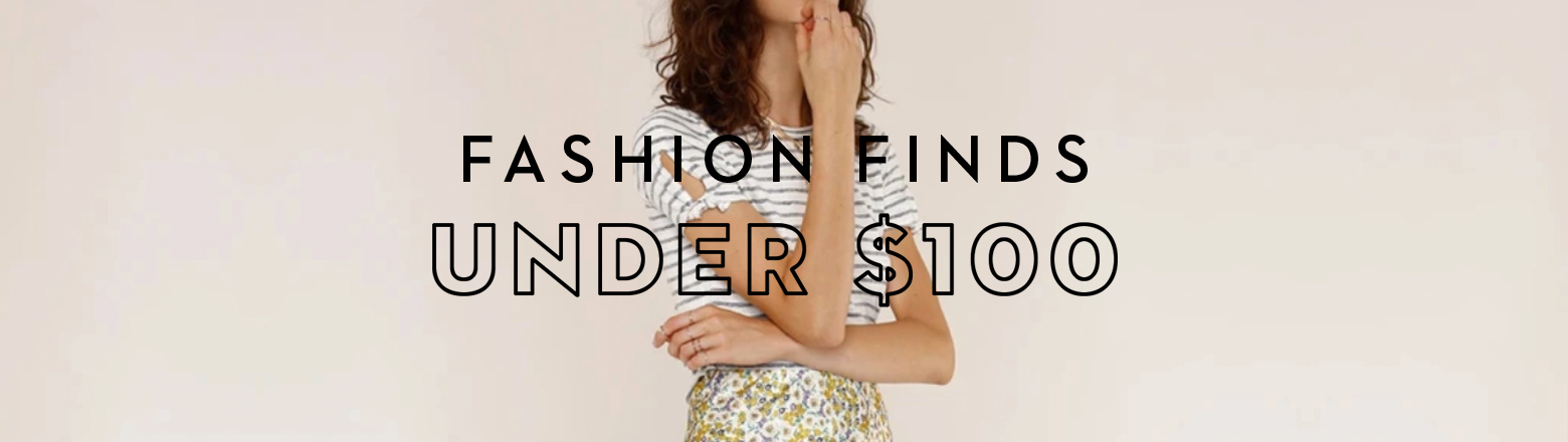 Shoptiques Fashion Trends: Fashion Finds Under $100