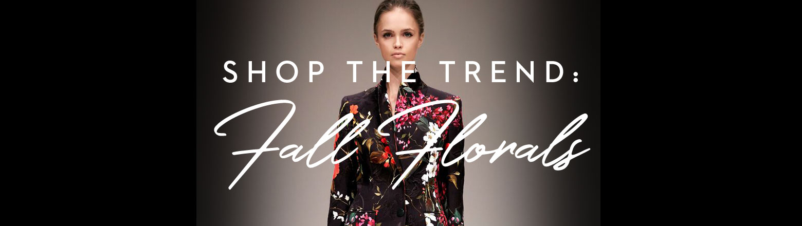 Shoptiques Fashion Trends: Fall Trends: Florals
