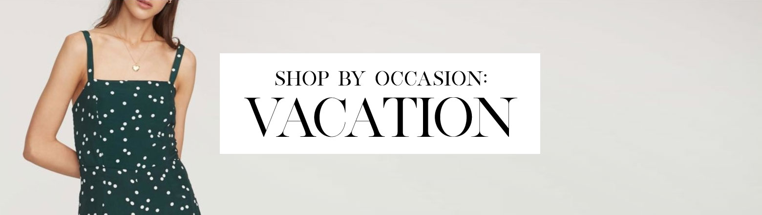 Shoptiques Fashion Trends: Shop by Occasion: Vacation