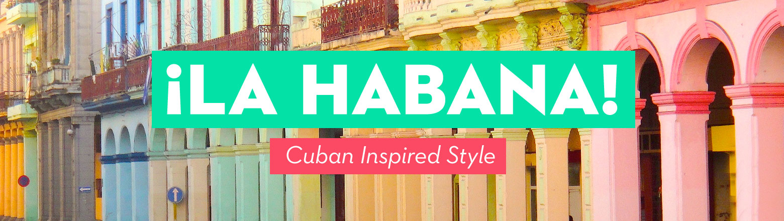 Shoptiques Fashion Trends: Cuba Inspired Style