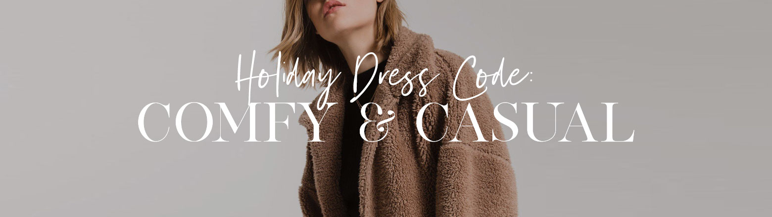 Shoptiques Fashion Trends: Holiday Dress Code: Comfy & Casual