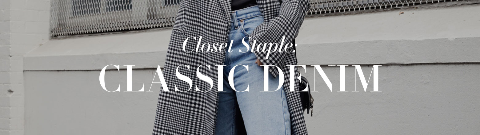 Shoptiques Fashion Trends: Closet Staple: Classic Denim