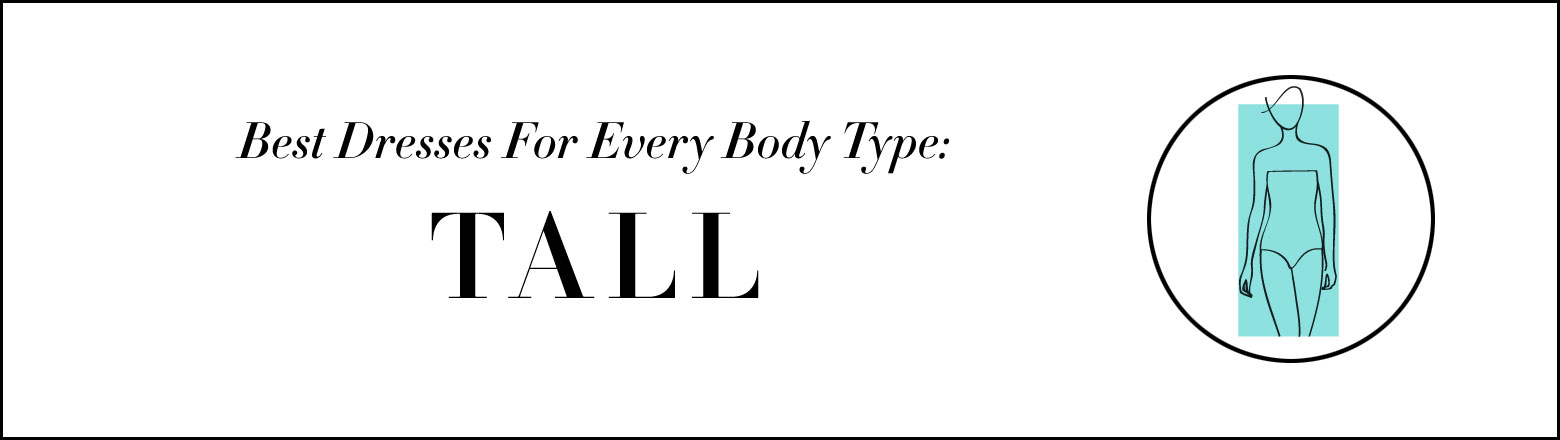 Shoptiques Fashion Trends: Dresses for Every Body Type: Tall