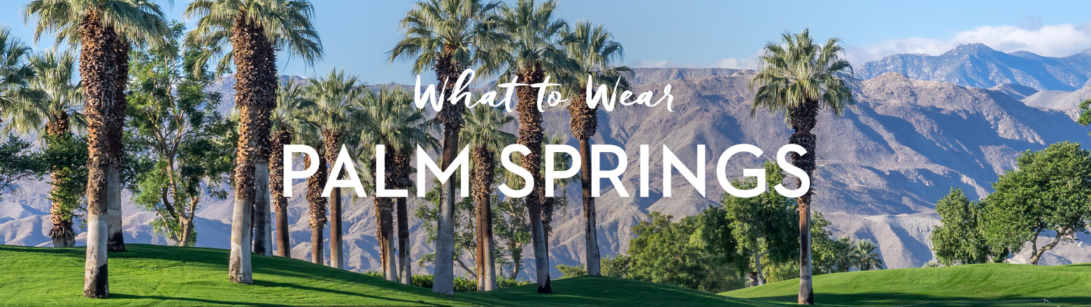 Shoptiques Fashion Trends: What to Pack for a Weekend Getaway in Palm Springs