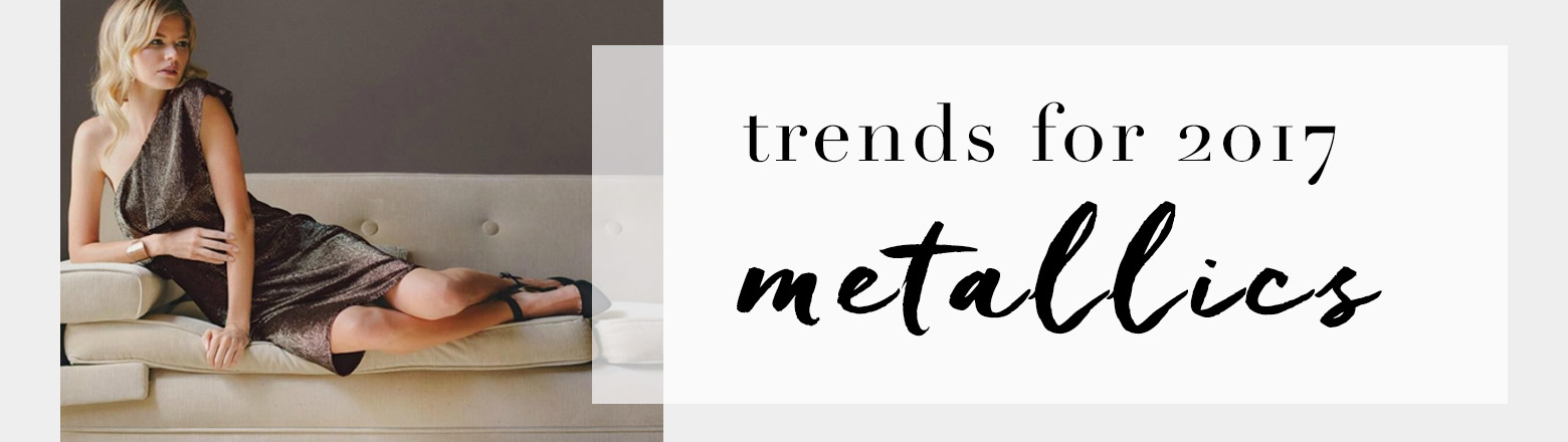 Shoptiques Fashion Trends: Trend to Try: Metallics