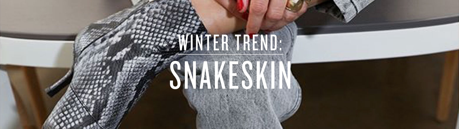 Shoptiques Fashion Trends: Winter Trend: Snakeskin