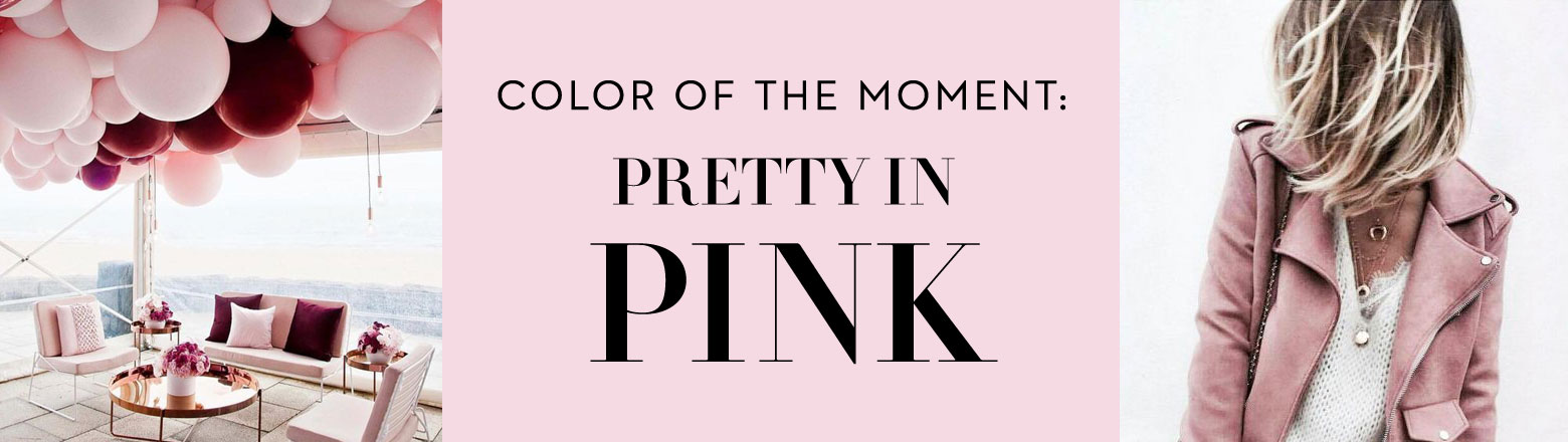 Shoptiques Fashion Trends: Color of the Moment: Pretty in Pink