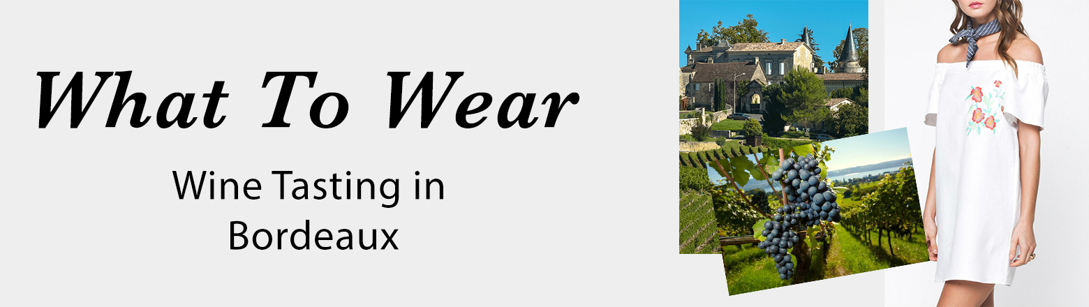 Shoptiques Fashion Trends: What to Wear: Wine Tasting in Bordeaux
