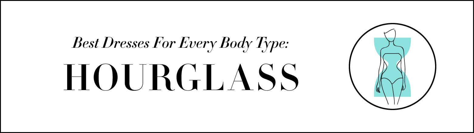 Shoptiques Fashion Trends: Dress for Hourglass Body Type