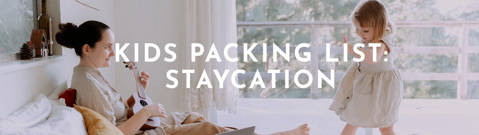 Shoptiques Fashion Trends: Kids Packing List: Staycation