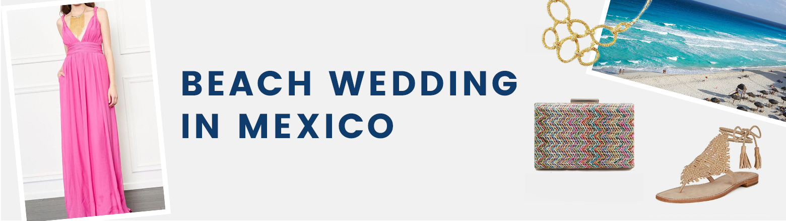 Shoptiques Fashion Trends: Beach Wedding in Mexico