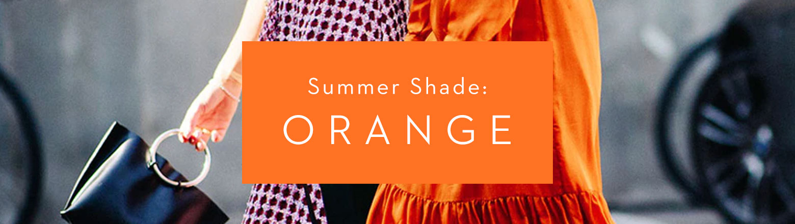 Shoptiques Fashion Trends: Summer Shade: Orange
