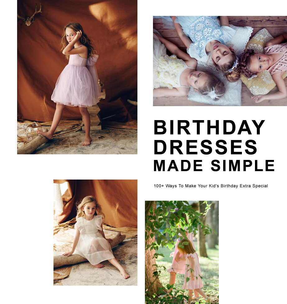 Birthday Dresses Made Simple