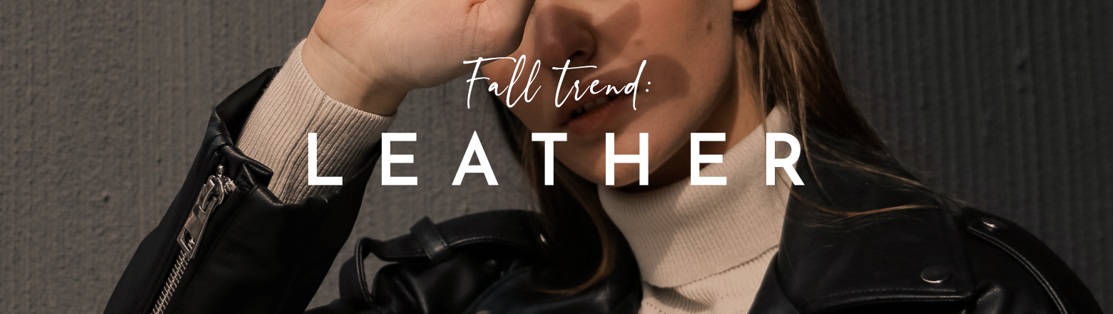 Shoptiques Fashion Trends: Fall Trend: Leather