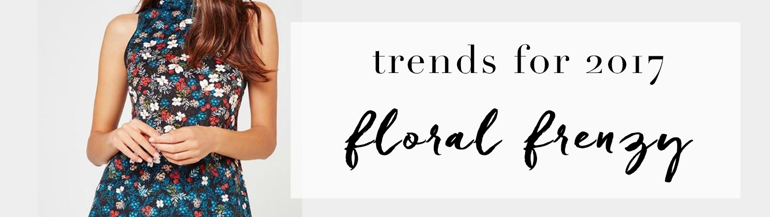 Shoptiques Fashion Trends: Trend to Try: Floral Frenzy