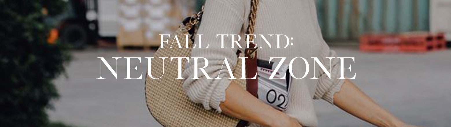 Shoptiques Fashion Trends: The Neutral Zone