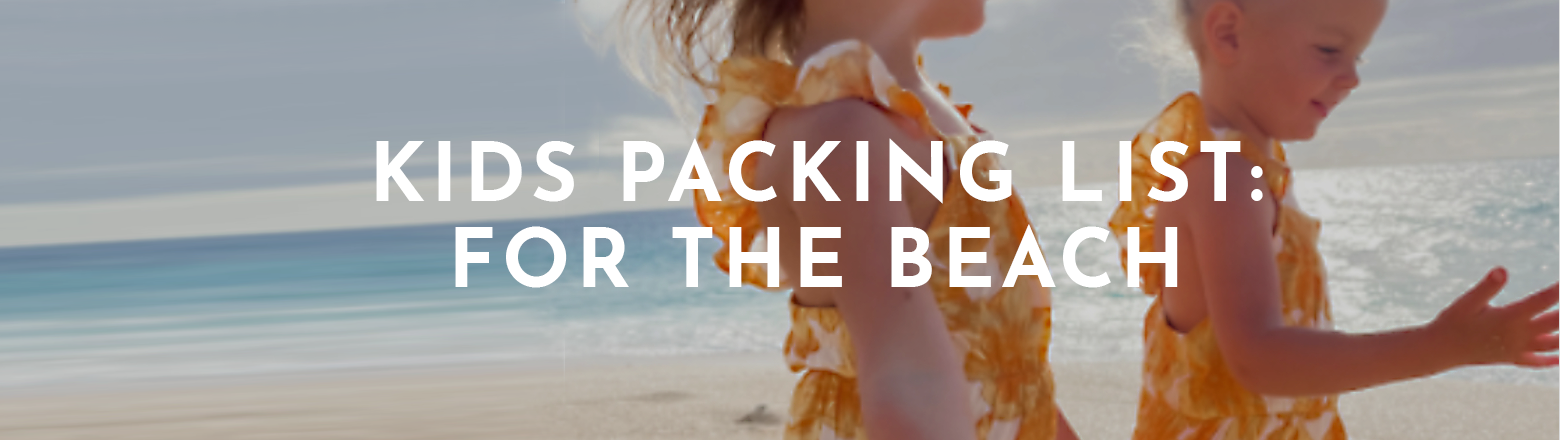 Shoptiques Fashion Trends: Kids Packing List: For the Beach