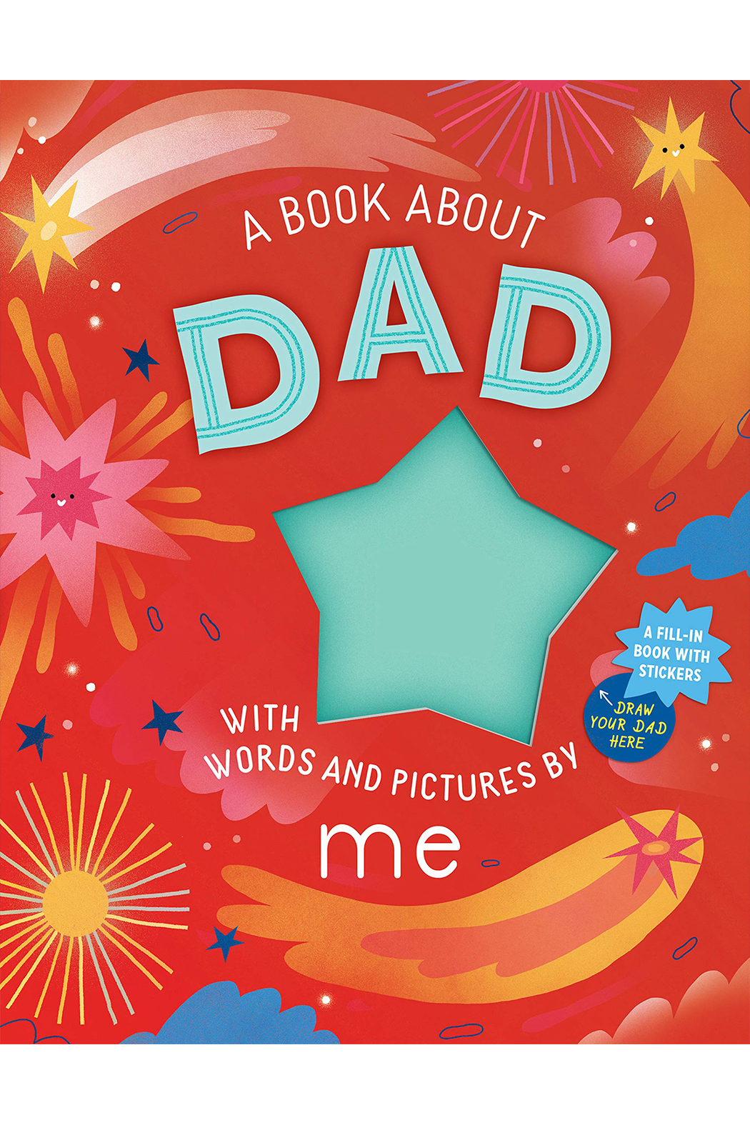 Workman Publishing A Book About Dad With Words And Pictures By Me - Main Image