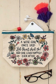 Natural Life A Wise Girl Once Said Pouch - Side cropped