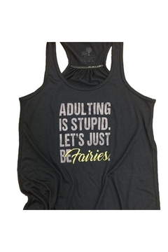 A Little Bit Hippy Adulting Stupid Tank - Alternate List Image