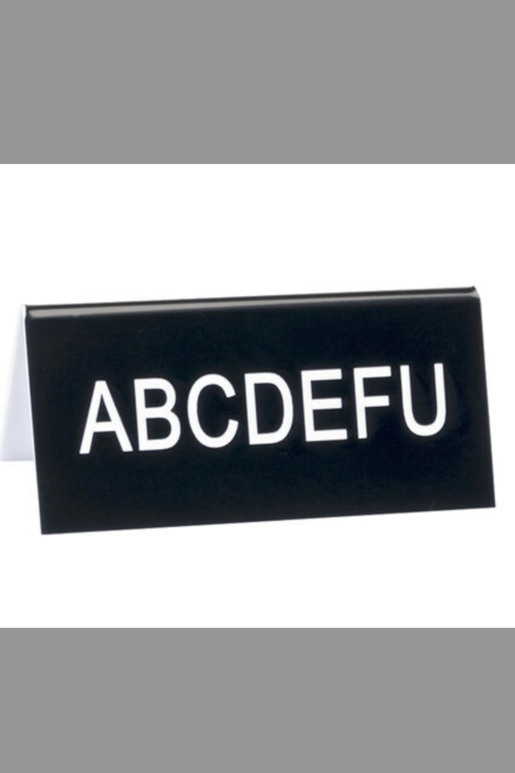 About Face Designs ABCDEFU Sign - Main Image