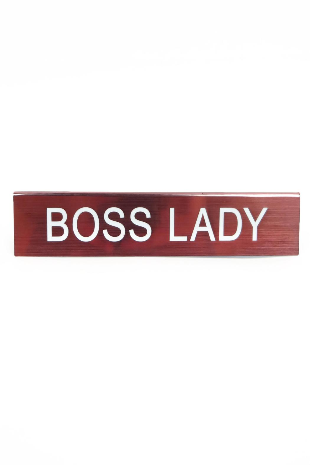 About Face Designs Boss Lady Sign - Front Full Image