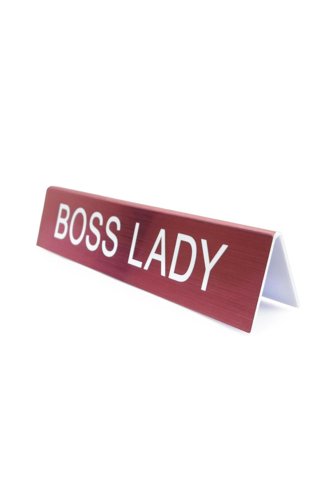 About Face Designs Boss Lady Sign - Main Image