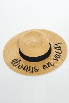 Shoptiques Product: Vacation Hat Always On Vacay