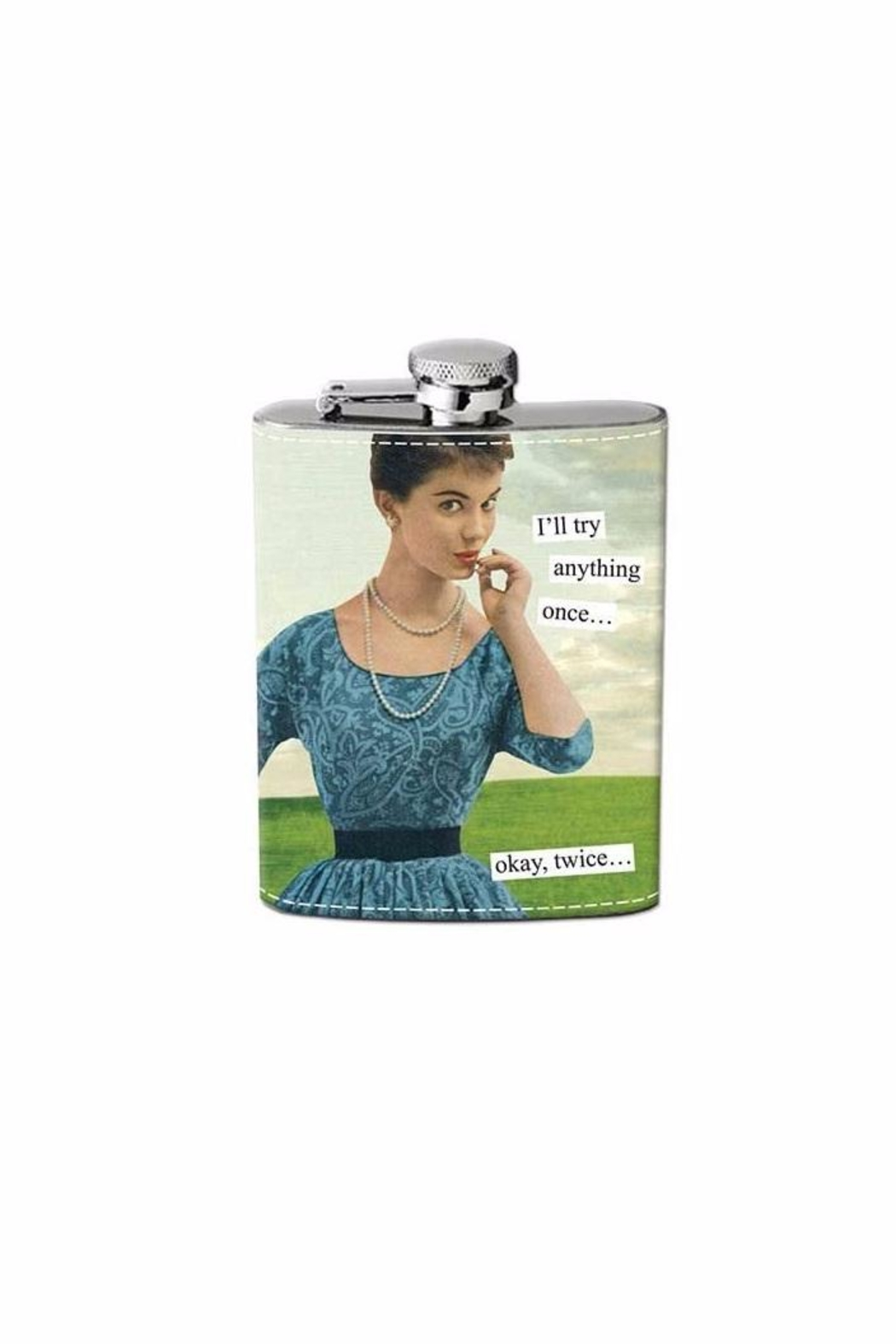 Anne Taintor Try Anything Flask - Main Image