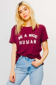 Suburban riot Be A Nice Human Loose Tee - Product Mini Image