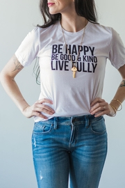 J.Ella Be Happy Tee - Front full body