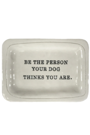 Honestly Goods Be the Person Your Dog Thinks You Are - Product Mini Image