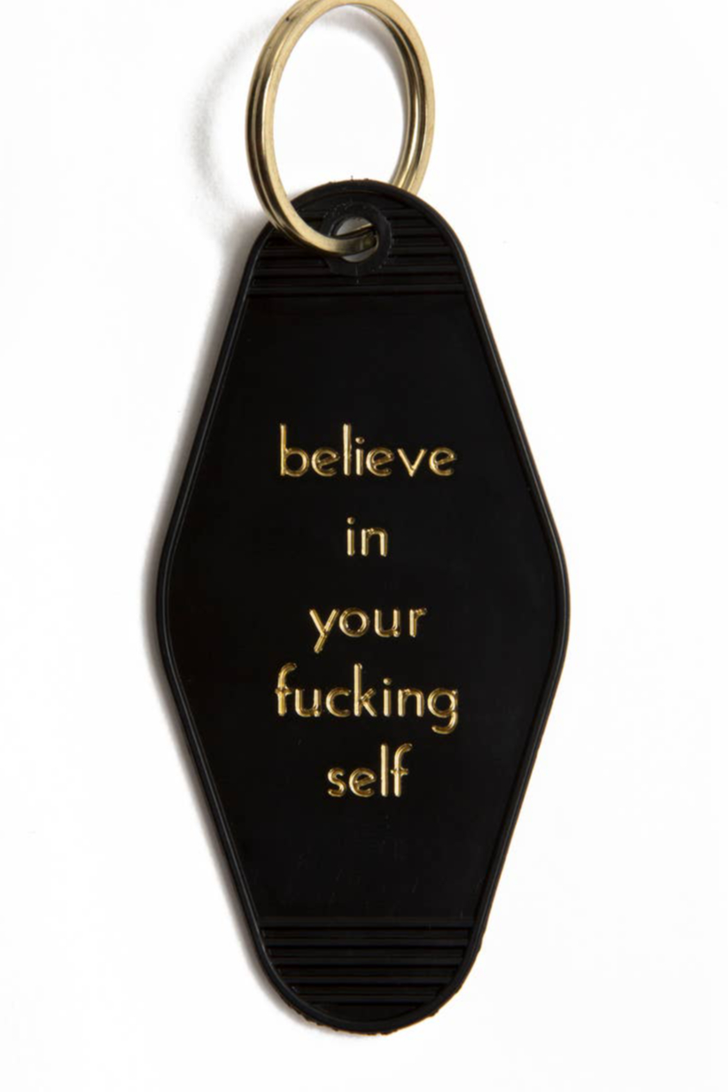 HE SAID SHE SAID Believe in Yourself Keychain - Front Cropped Image