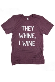 Bella Canvas They Whine Tee - Front cropped