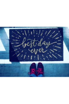 Shoptiques Product: Best Day Ever doormat