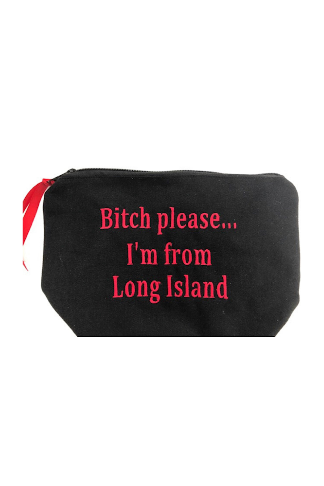 Dani Risi Bitch Please....... Im From Long Island Pouch - Main Image