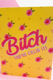 Carla Sue Greeting Cards Bitch You're Killing It Card - Product Mini Image