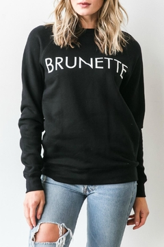 Shoptiques Product: Brunette Crew