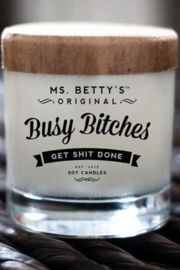 Ms. Betty's Original  Candle - Busy Bitches Get Shit Done 75 hrs. - Front cropped